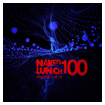 Naked Lunch One Handred - Volume 7 of 10