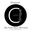 Ghoeyash: My Heart Beat (Remixes)
