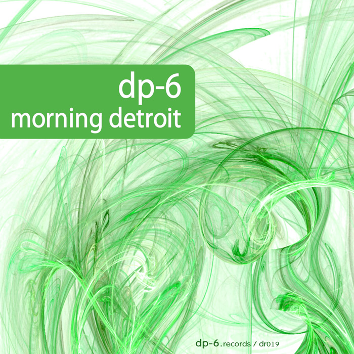 DP-6: Morning Detroit