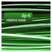 DP-6: Relative Noise