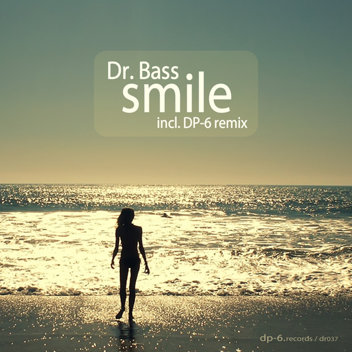 Dr.Bass: Smile