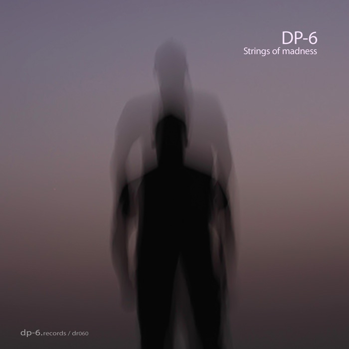 DP-6 RECORDS DP-6: Strings Of Madness