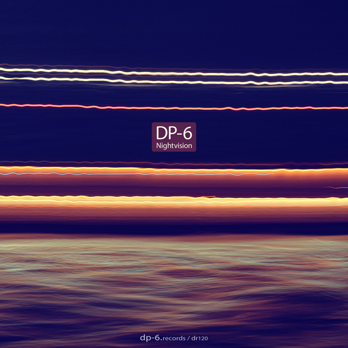 DP-6: Nightvision