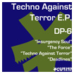 DP-6 TECHNO AGAINST TERROR CUTZ