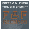 FREZA & DJ FLASH THE SECOND BREATH DP-6 REMIX
